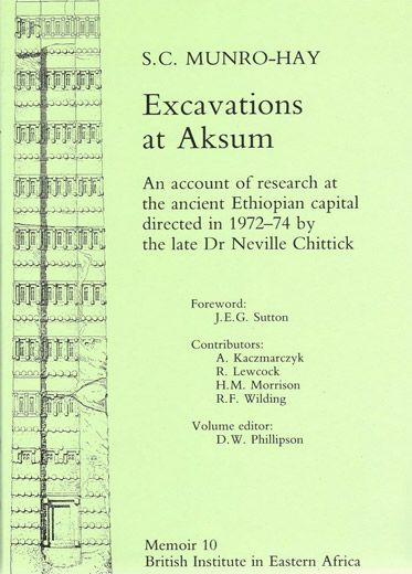 Excavations At Aksum: An Account Of Research At The Ancient Ethi